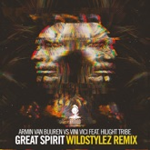 Great Spirit (feat. Hilight Tribe) [Wildstylez Remix] - Single