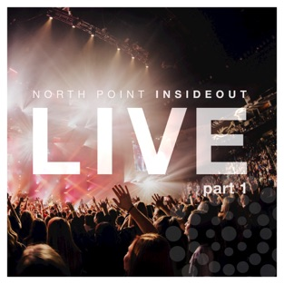 Nothing Ordinary, Pt. 1 (Live) – EP – North Point InsideOut