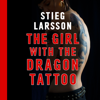 Stieg Larsson - The Girl With the Dragon Tattoo (Unabridged) artwork