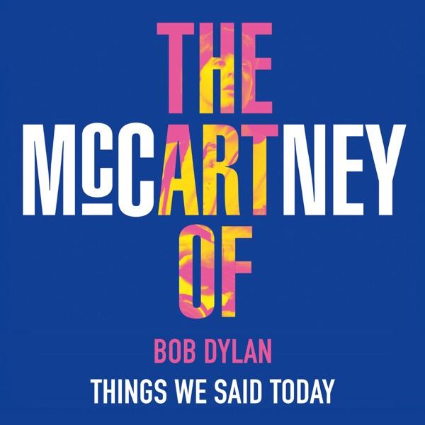 Things We Said Today - Single