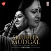 Shubha Mudgal The Voice Beyond Genres