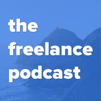 The Freelance Podcast podcast