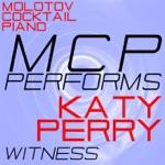 MCP Performs Katy Perry: Witness (Instrumental)