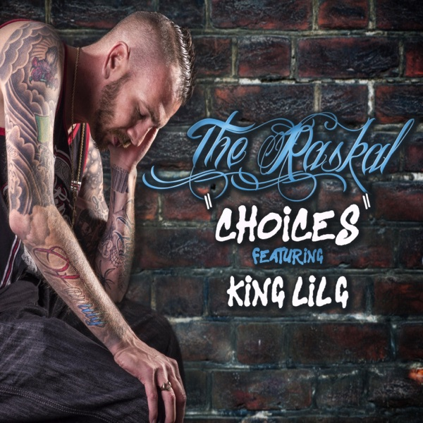 Choices (feat. King Lil G) - Single
