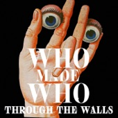 WhoMadeWho - Neighbourhood