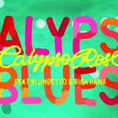 Calypso Blues (feat. Blundetto & Biga Ranx)