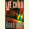 Lee Child - The Hard Way: A Jack Reacher Novel (Unabridged) artwork