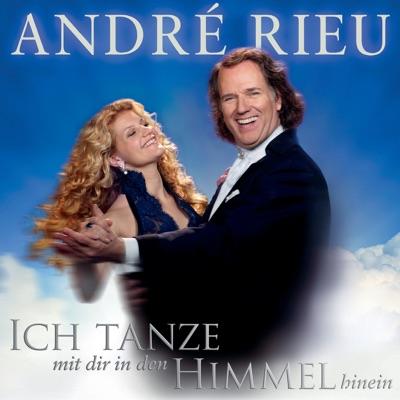 Ich tanze mit dir in den Himmel hinein - André Rieu