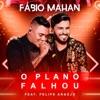 O Plano Falhou Ao Vivo feat Felipe Araújo Single