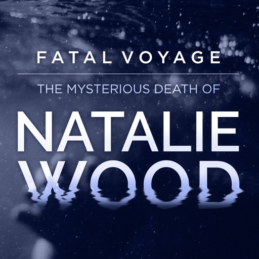 Cover image of Fatal Voyage: The Mysterious Death of Natalie Wood