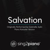 Salvation (Originally Performed By Gabrielle Aplin) [Piano Karaoke Version]-Sing2Piano