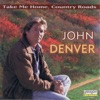 The John Denver Collection, Vol. 1: Take Me Home Country Roads ジャケット写真