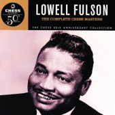 Lowell Fulson - I Still Love You Baby