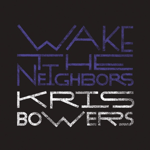 Wake the Neighbors - Single