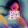 We Could Go Back (feat. Moelogo) [Jonas Blue & Jack Wins Club Mix]