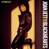 Joan Jett & The Blackhearts - I Hate Myself for Loving You bild