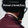 Roman J Israel Esq Original Motion Picture Soundtrack