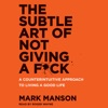 The Subtle Art of Not Giving a F*ck AudioBook Download