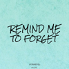 B Lou - Remind Me to Forget (Instrumental) ilustración