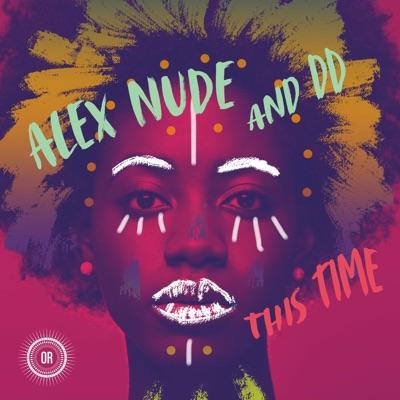 Alex Nude - This Time feat. DD (Boddhi Satva Ancestral