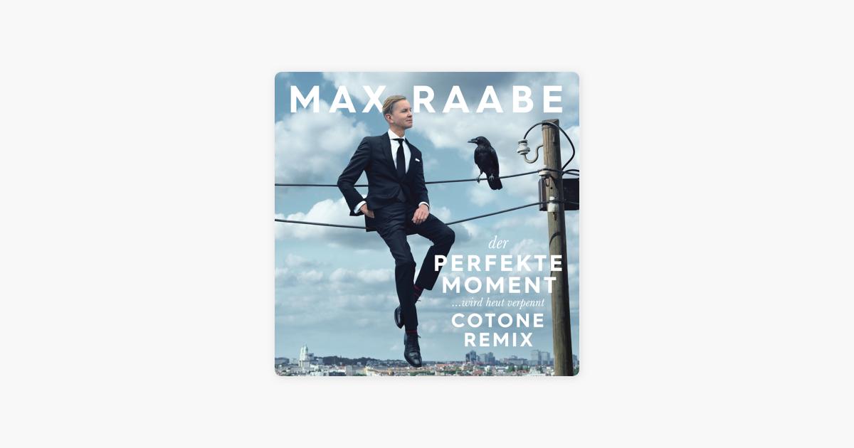 """Der perfekte Moment… wird heut verpennt (Cotone Remix) - Single"""" von ..."""