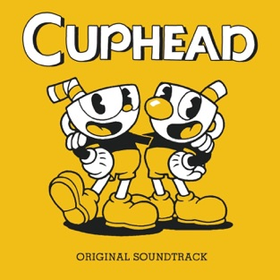 Cuphead (Original Soundtrack) – Kristofer Maddigan