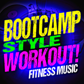 Boot Camp Style Workout! Fitness Music
