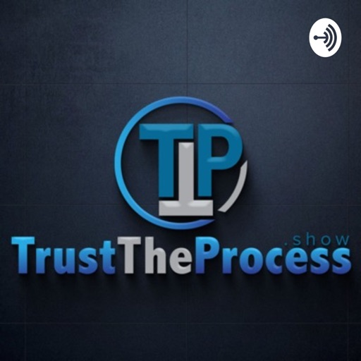Cover image of Trust the Process Show