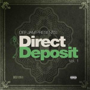 Def Jam Presents: Direct Deposit, Vol. 1