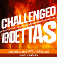 Challenged: A Podcast About MTV's The Challenge podcast