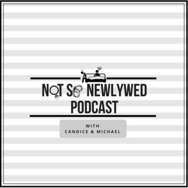 Not So Newlywed Podcast – The CSPN