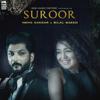 Neha Kakkar & Bilal Saeed - Suroor artwork