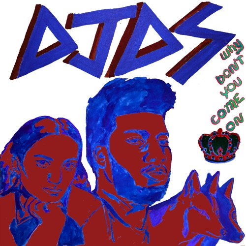 DJDS, Khalid & Empress Of - Why Don't You Come On