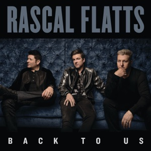 Rascal Flatts - Love What You've Done With the Place - Line Dance Music