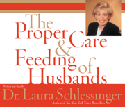 The Proper Care and Feeding of Husbands (Abridged)