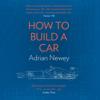 Adrian Newey - How to Build a Car Grafik