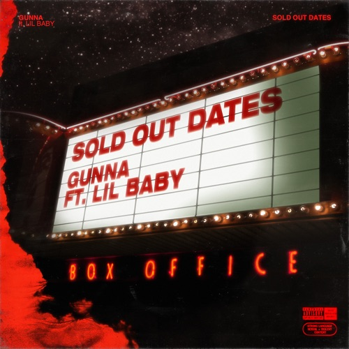 Gunna - Sold Out Dates (feat. Lil Baby)