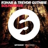 Soundwave (Radio Edit) - R3HAB & Trevor Guthrie