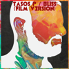Tasos P. - Bliss (Film Version) artwork