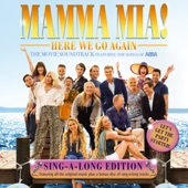 """Cast Of """"Mamma Mia! Here We Go Again"""" - One of Us"""