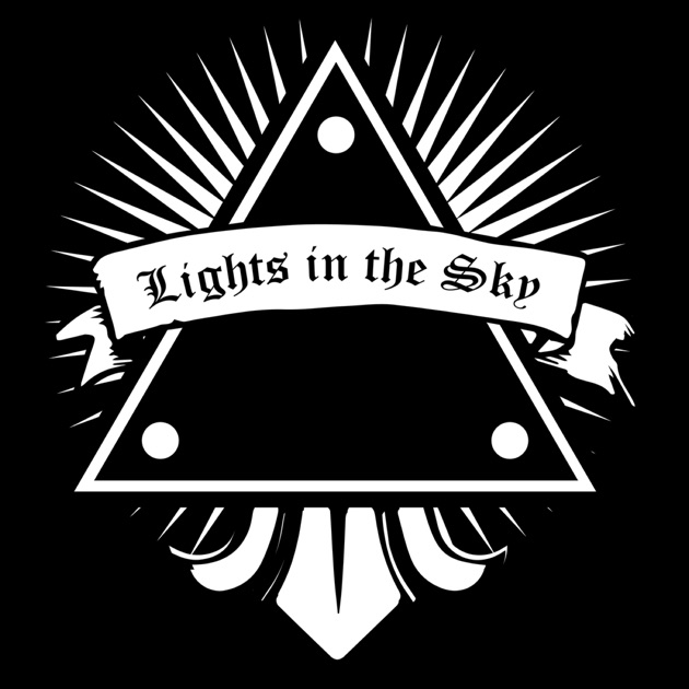 Lights in the Sky Podcast by Luke and Tony on Apple Podcasts