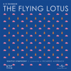 A. R. Rahman, Seattle Symphony & Ricardo Averbach - The Flying Lotus artwork