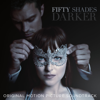 Fifty Shades Darker (Original Motion Picture Soundtrack) - Various Artists