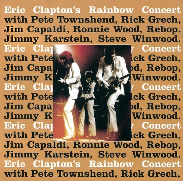 Eric Clapton's Rainbow Concert (Expanded Edition) [Live]