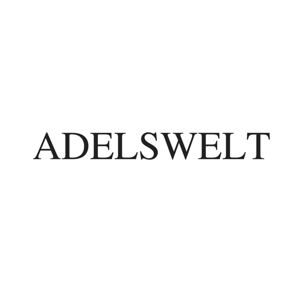 ADELSWELT - der royale Podcast