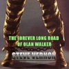 The Forever Long Road of Olan Walker (Unabridged)