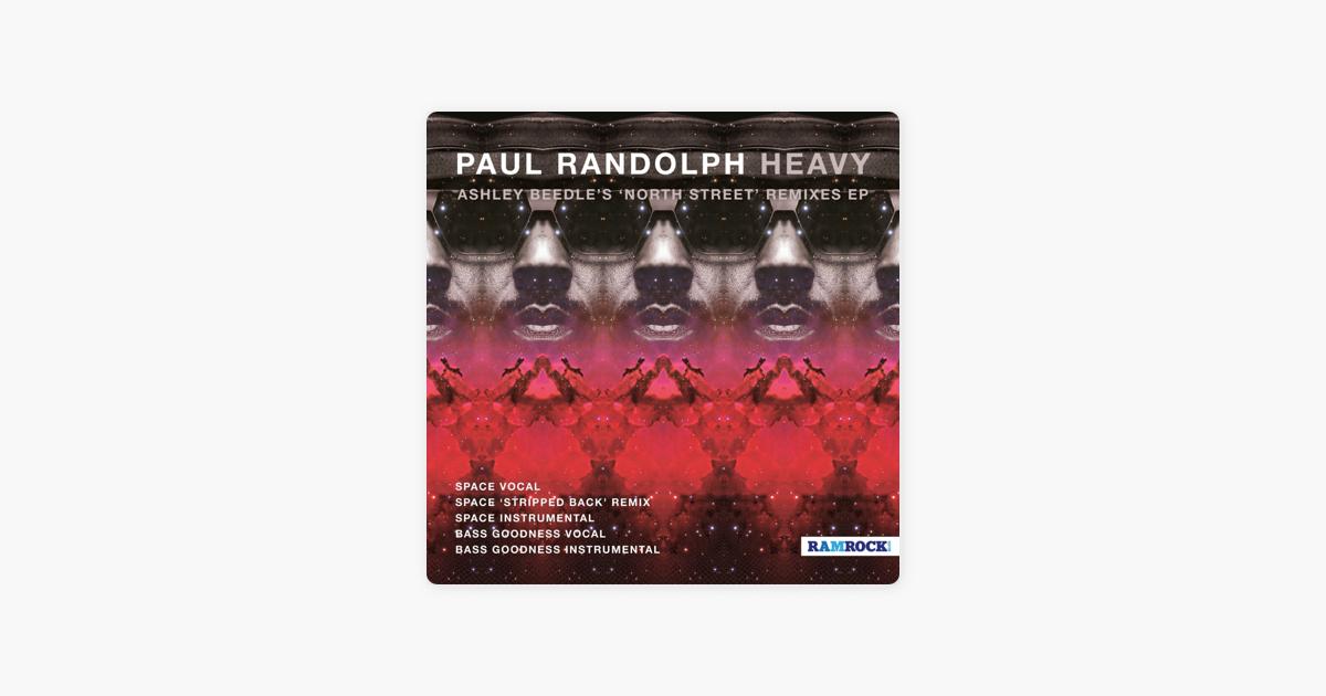 Heavy 'North Street' (Remixes) - EP by Paul Randolph