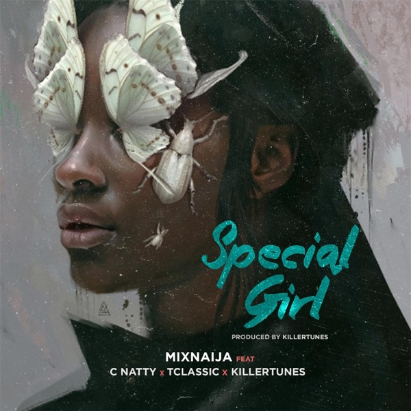 Special Girl (feat. Tclassic, Cnatty & Killertunes) - Single
