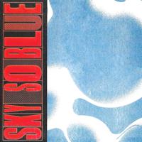 Hot Flash Heat Wave - Sky So Blue artwork