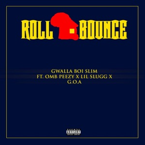 Roll Bounce (feat. OMB Peezy) - Single Mp3 Download
